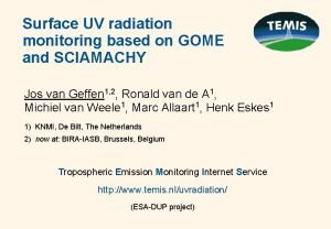 Surface UV radiation monitoring based on GOME and