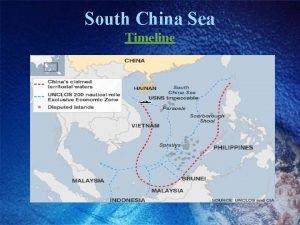 South China Sea Timeline Chinas NineDash Line Competing