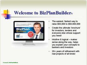 Welcome to Biz Plan Builder Powered x Biz