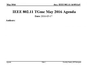 May 2016 doc IEEE 802 11 160511 r