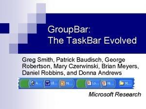 Group Bar The Task Bar Evolved Greg Smith