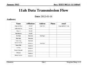 January 2012 doc IEEE 802 11 111484 r