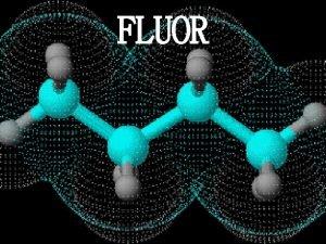 FLUOR O fluoru F fluor hrvatski jedik atomski