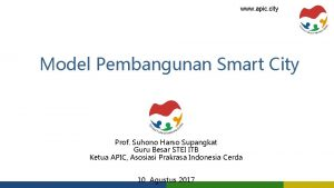 www apic city Model Pembangunan Smart City Prof