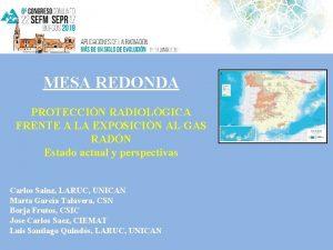 MESA REDONDA PROTECCIN RADIOLGICA FRENTE A LA EXPOSICIN