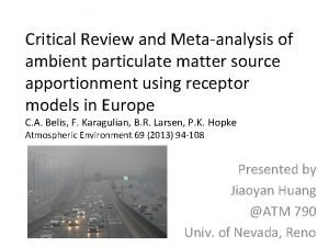 Critical Review and Metaanalysis of ambient particulate matter