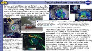 Capturing Hurricane Lane with GPM Hurricane Lane brought