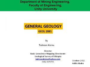 Department of Mining Engineering Faculty of Engineering Unity