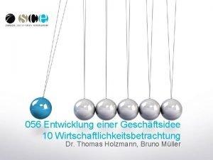 056 Entwicklung einer Geschftsidee 10 Wirtschaftlichkeitsbetrachtung Dr Thomas