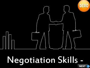 Negotiation Skills Course Objectives Explain What is Negotiation