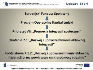 Europejski Fundusz Spoeczny Program Operacyjny Kapita Ludzki Priorytet