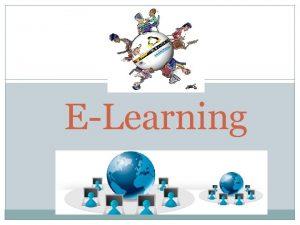 ELearning eLearning el futuro de la educacin a