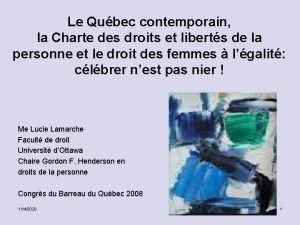 Le Qubec contemporain la Charte des droits et