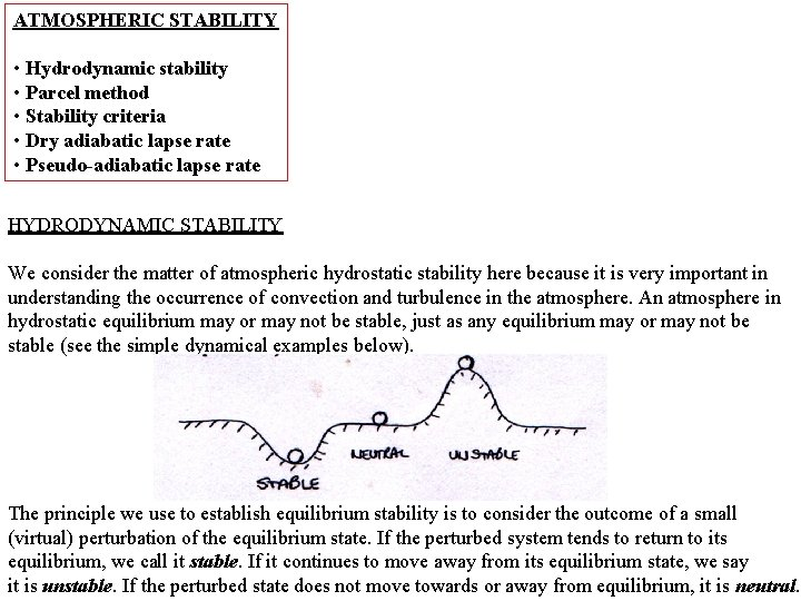 ATMOSPHERIC STABILITY Hydrodynamic stability Parcel method Stability criteria