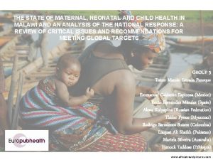 THE STATE OF MATERNAL NEONATAL AND CHILD HEALTH