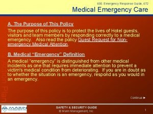 600 Emergency Response Guide 672 Medical Emergency Care