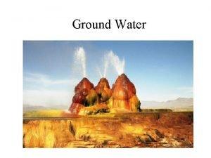 Ground Water Todays Plan Groundwater Groundwater Aquifer aquitard