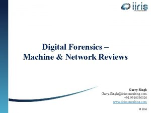 Digital Forensics Machine Network Reviews Garry Singh Garry