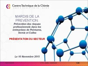 MARDIS DE LA PREVENTION Prvention des risques professionnels