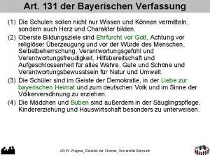 Art 131 der Bayerischen Verfassung 1 Die Schulen