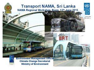 Transport NAMA Sri Lanka NAMA Regional Workshop Bonn