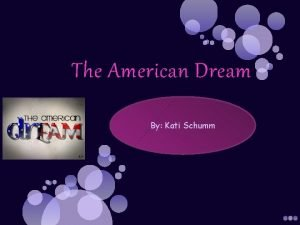 The American Dream By Kati Schumm meric A