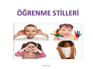 RENME STLLER YRER RAM RENME STLLER Kavram ilk