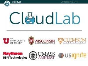 Cloud Lab Updated 52416 Cloud Lab Updated 52416