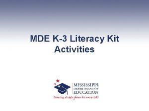 MDE K3 Literacy Kit Activities Agenda Literacy Kit
