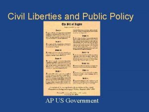 Civil Liberties and Public Policy Bill of rights