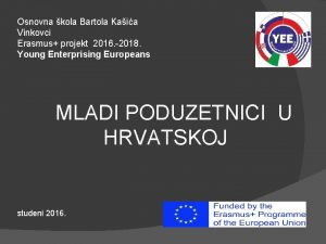 Osnovna kola Bartola Kaia Vinkovci Erasmus projekt 2016