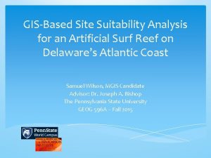 GISBased Site Suitability Analysis for an Artificial Surf