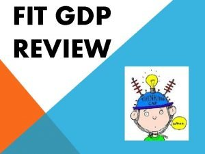 FIT GDP REVIEW In 1995 the Nominal GDP