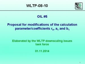 WLTP08 10 OIL 5 Proposal for modifications of