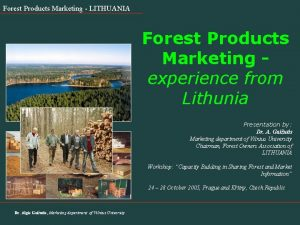 Forest Products Marketing LITHUANIA Forest Products Marketing experience