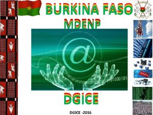 BURKINA FASO DGICE 2016 PREMIER POINT DECHANGE INTERNET