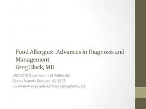 Food Allergies Advances in Diagnosis and Management Greg