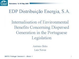 Barcelona 12 15 May 2003 EDP Distribuio Energia