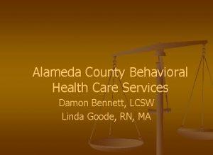 Alameda County Behavioral Health Care Services Damon Bennett