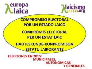 COMPROMISO ELECTORAL POR UN ESTADO LAICO COMPROMS ELECTORAL