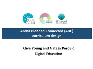 Arena Blended Connected ABC curriculum design Clive Young