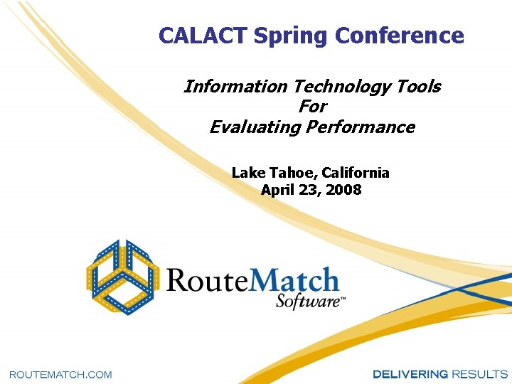 CALACT Spring Conference Information Technology Tools For Evaluating