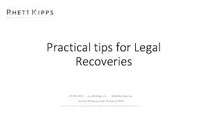 Practical tips for Legal Recoveries How can legal
