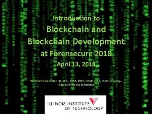 Introduction to Blockchain and Blockchain Development at Forensecure