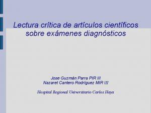 Lectura crtica de artculos cientficos sobre exmenes diagnsticos