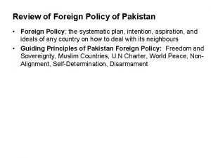Review of Foreign Policy of Pakistan Foreign Policy
