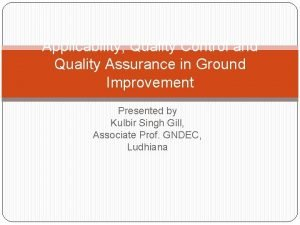 Applicability Quality Control and Quality Assurance in Ground
