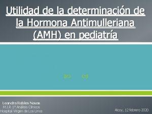 Utilidad de la determinacin de la Hormona Antimulleriana