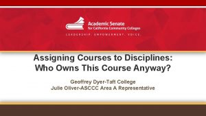 Assigning Courses to Disciplines Who Owns This Course