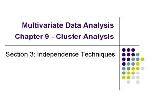 Multivariate Data Analysis Chapter 9 Cluster Analysis Section